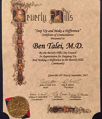 Dr. Talei's award - Ben Talei, M.D By the Beverly Hills City Council In appreciation for Stepping Up and making a difference in Beverly Hills community